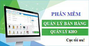 Phần mềm quản lý bán hàng, quản lý kho chuyên nghiệp